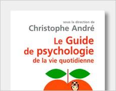 Guide de psychologie de la vie quotidienne