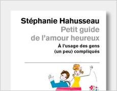 Petit Guide de l'amour heureux
